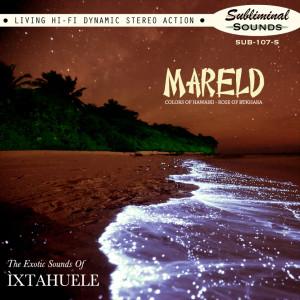 Ixtahuele – Mareld cover small