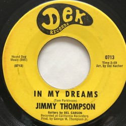 JIMMY THOMPSON – In My Dreams / I Wanna Die Young